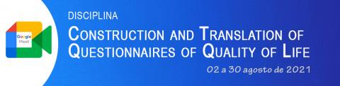 Construction and Translation of Questionnaires of Quality of Life